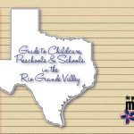 Schools in the RGV :: 2015-2016 Guide to Childcare, Preschools, and Schools