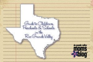Guide to Preschools and Schools in the RGV :: RGV Moms Blog