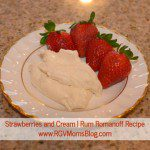 Rum Romanoff Recipe | Strawberries and Cream