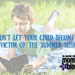 Don't Let Your Child Become a Victim of the Summer Slide