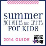 Summer Activities & Camps: Part 2