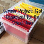 Summer Project: Getting Organized for the School Year
