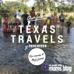 Summer Vacay: Frio River Fun!