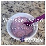 Whip up a Whisker Salad