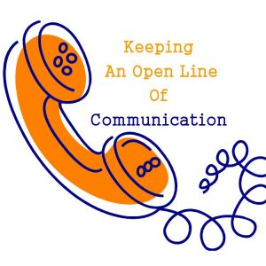 Keeping...Open Line...Communication