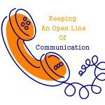 Keeping an Open Line Of Communication