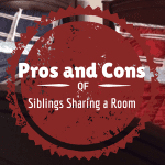 Pros and Cons of Siblings Sharing a Room