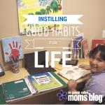 Instilling Good Habits for Life