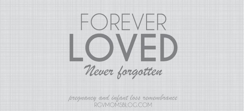 Forever Loved Never Forgotten, Infant Loss Awareness Month