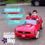 Thoughts on Neighborhood Kids