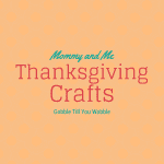 5 Thanksgiving Crafts for Kids and Mommy, Too!