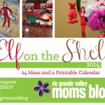 Elf on the Shelf Calendar 2014! #ElfRGV
