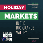 Holiday Markets in the Rio Grande Valley
