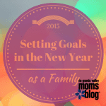 Setting Goals in the New Year as a Family