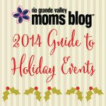 RGV 2014 Guide to Holiday Events