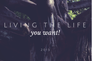 Living the Life You Want :: RGV Moms Blog