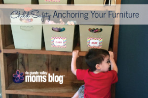 Child Safety Anchoring Yur Furniture :: RGV Moms Blog