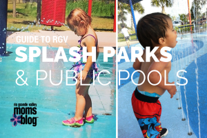 Guide to RGV Splash Pads & Public Pools