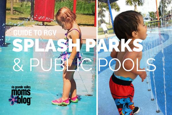Guide to RGV Splash Pads & Public Pools