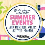 RGV Summer Events and Printable Weekly Planner :: RGV Moms Blog
