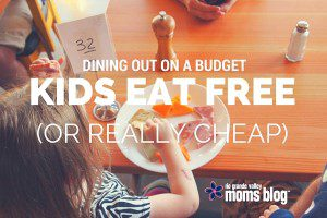 Kids Eat Free or Really Cheap in the RGV
