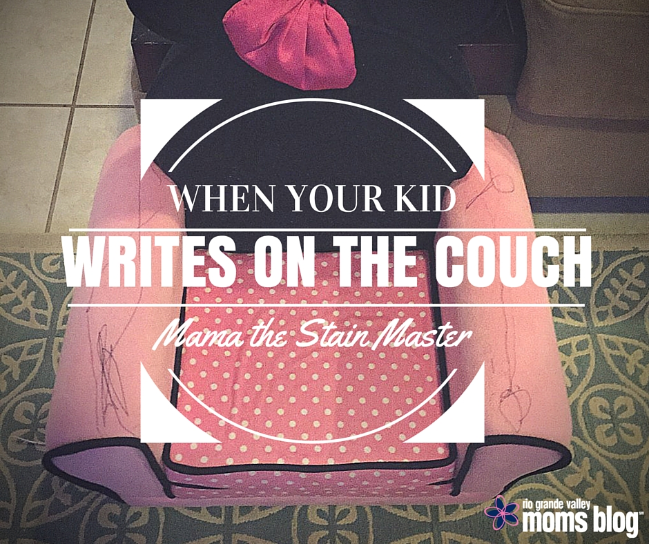 When Your Kids Writes on the Couch... Mama the Stain Master