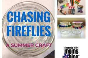 Chasing Fireflies Craft - Holding on to Summer