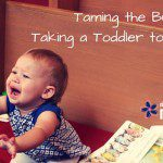 Taming the Bull: Taking a Toddler to Church