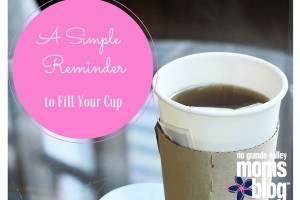 A Simple Reminder to Fill Your Cup
