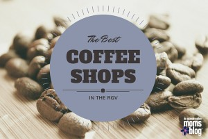 Best Coffee Shops in the RGV copy