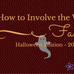 How to Involve the Whole Family – Halloween Edition