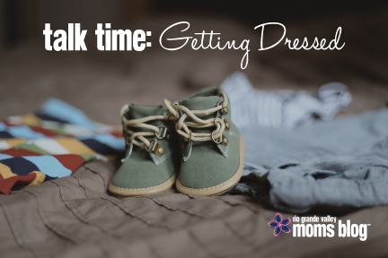 Talk Time: Getting Dressed