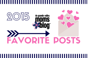 RGVMOMSBLOG 2015 Favorite Posts