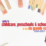 RGV Preschools, Schools, and Childcare :: 2016 Edition