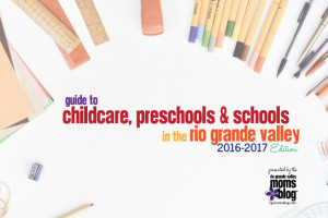 Guide to childcare, Preschools & Schools in the Rio Grande Valley