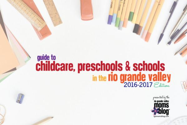 Guide to childcare, Preschools & Schools in the Rio Grande Valley