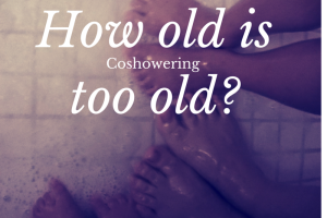 Co-showering - How Old is Too Old?