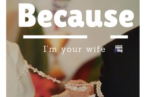Because I'm Your Wife :: RGV Moms Blog