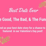 Call for Stories: {Your Best Date Ever}