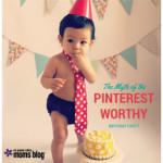 The Myth of the Pinterest-Worthy Birthday Party