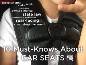 10 things I didn't know about Car Seats RGV Moms Blog
