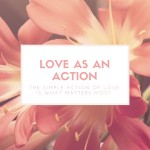 Love as an Action