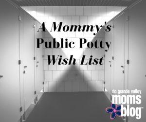 A Mommy's Public Potty Wish List