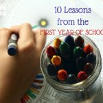 10 Lessons from the First Year of School