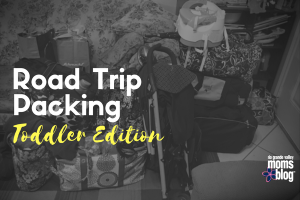 Roadtrip Packing-Toddler Edition