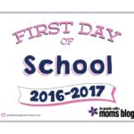 Printable Signs: First Day of School [2016 Edition]