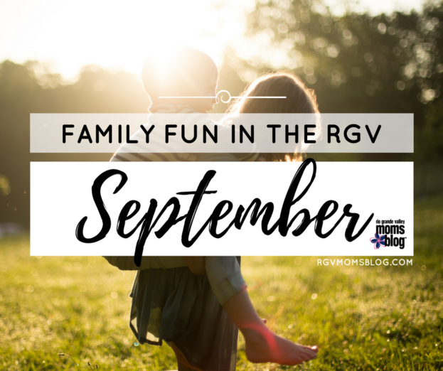 Family Fun in the RGV September Roundup