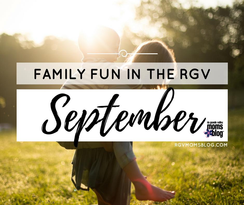 Family Fun in the RGV September Roundup