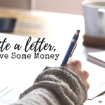 Write a Letter, Save Some Money.