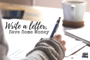 Money-Saving Tip: Write a Letter